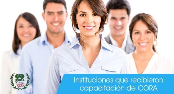 Instituciones capacitadas por CORA